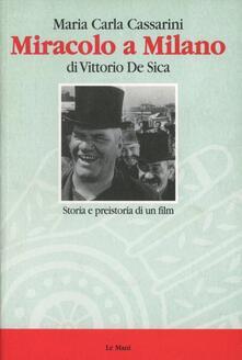 Daddyswing.es Miracolo a Milano di Vittorio De Sica. Storia e preistoria di un film Image