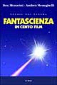 Fantascienza in cento film