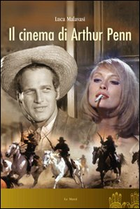 Il cinema di Arthur Penn