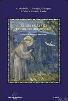 Librisulladiversita.it La vita della vita: uomo, natura, animali Image