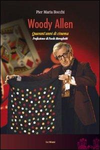 Woody Allen. Quarant'anni d...