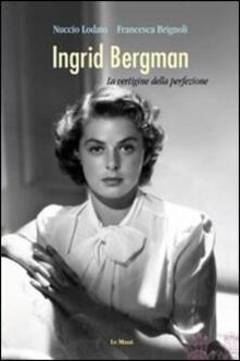 Radiospeed.it Ingrid Bergman. La vertigine della perfezione Image