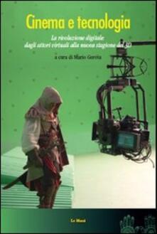 Winniearcher.com Cinema e tecnologia. La rivoluzione digitale: dagli attori alla nuova stagione del 3D Image