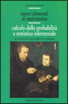 Nuovi elementi di matematica. Per le Scuole superiori. Vol. 2: Calcolo delle probabilità e statistica..pdf
