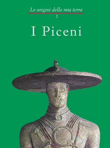 I piceni. Vol. 1