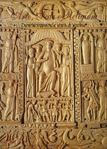 Arte, fede e religioni. Trentacinquemila anni di storia