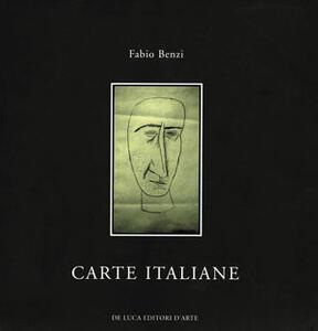 Carte italiane. Percorso nell'arte italiana. Catalogo della mostra
