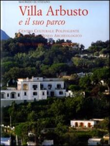 Villa Arbusto e il suo parco