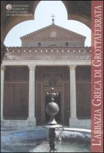 L' abbazia greca di Grottaferrata