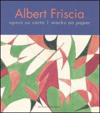 Albert Friscia. Opere su ca...