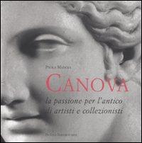 Antonio Canova. La passione...