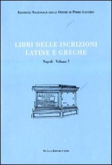 Squillogame.it Libri delle antichità. Napoli. Vol. 7: Libro delle iscrizioni latine e greche. Image