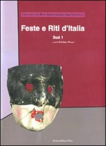 Feste e riti d'Italia. Sud. Vol. 1