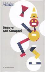 Libro Depero con Campari. Catalogo della mostra (Sesto San Giovanni, 18 marzo-18 giugno 2010)
