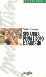Sud Africa prima e dopo l'apartheid