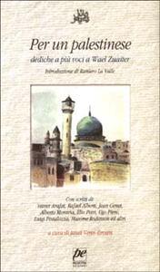 Per un palestinese. Dediche a più voci a Wael Zuaiter