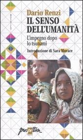 Il senso dell'umanita. L'impegno dopo lo tsunami