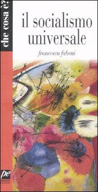 Il Il socialismo universale - Fabeni Francesca - wuz.it