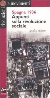 Spagna 1936. Appunti sulla rivoluzione sociale