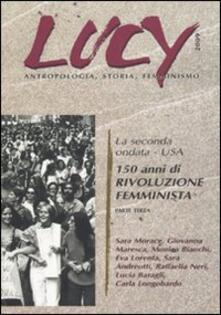 Parcoarenas.it Lucy. Antropologia, storia, femminismo. Vol. 3: La seconda oondata. USA. 150 anni di rivoluzione femminista. Image