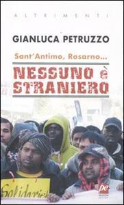 Sant'Antimo, Rosarno... Nessuno è straniero