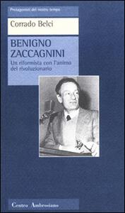 Benigno Zaccagnini. Un riformista con l'animo del rivoluzionario