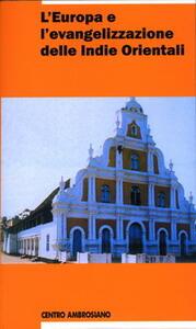L' Europa e l'evangelizzazione delle Indie Orientali