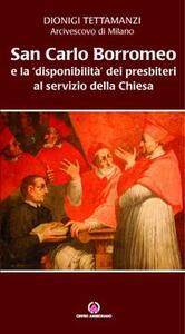 San Carlo e la «disponibilità» dei presbiteri al servizio della Chiesa