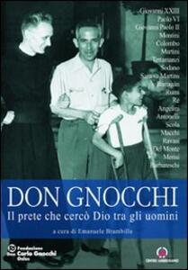 Don Carlo Gnocchi. Il prete che cercò Dio tra gli uomini