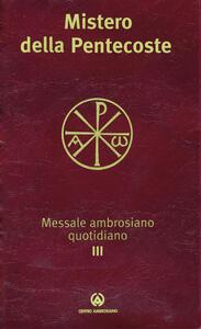 Messale ambrosiano quotidiano. Vol. 3\2: Mistero della Pentecoste.