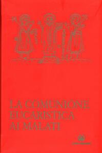 La comunione eucaristica ai malati