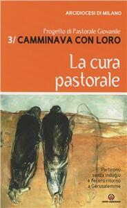 Camminava con loro. Vol. 3: Il mistero di Cristo. Progetto di pastorale giovanile.