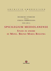 Ricerche storiche sulla Chiesa ambrosiana. Vol. 29