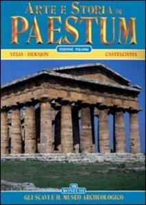 Arte e storia di Paestum. Gli scavi e il museo archeologico