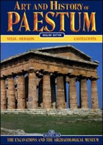 Arte e storia di Paestum. Gli scavi e il museo archeologico. Ediz. inglese