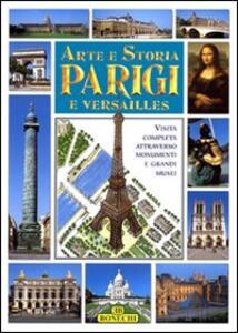 Arte e storia di Parigi e Versailles