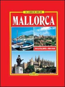 Maiorca: tutta l'isola a colori. Ediz. spagnola