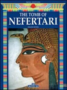 La tomba di Nefertari. Ediz. inglese