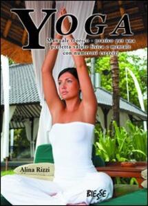 Yoga. Manuale teorico-pratico per una perfetta salute fisica e mentale con numerosi esercizi