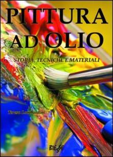 Pittura ad olio. Storia, tecniche e materiali.pdf
