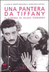 Una pantera da Tiffany. Il cinema di Blake Edwards