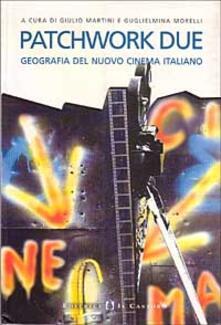 Winniearcher.com Patchwork 2. Geografia del nuovo cinema italiano Image