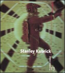 Stanley Kubrick. Ediz. illustrata - Enrico Ghezzi - copertina