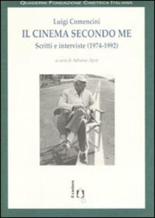 Tegliowinterrun.it Il cinema secondo me. Scritti e interviste (1974-1992) Image