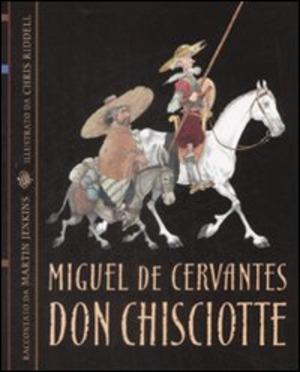 Don Chisciotte. Ediz. illustrata