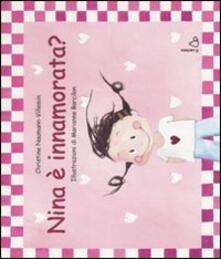 Nina è innamorata? Ediz. illustrata.pdf