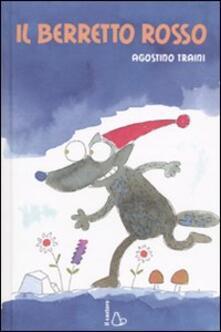 Secchiarapita.it Il berretto rosso. Ediz. illustrata Image