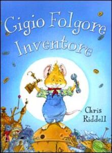 Gigio Folgore, inventore. Ediz. illustrata.pdf