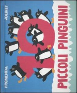 Dieci piccoli pinguini. Libro pop-up. Ediz. illustrata