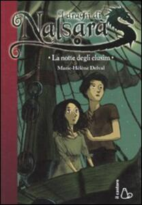 La notte degli elusim. I draghi di Nalsarà. Vol. 4